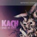 Kach - One is one (Original Mix)
