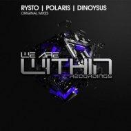 Rysto - Dinoysus (Original Mix)