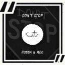 Hubba & MRK - Don\'t Stop (Original Mix)