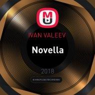 IVAN VALEEV  - Novella (GalaRain & R.M.I.X.Y. remix)