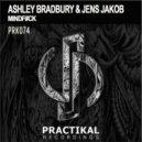Ashley Bradbury & Jens Jakob - Mindfuck (Original Mix)