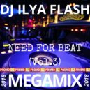 DJ Ilya Flash - Need For Beat Vol.3 (2018)