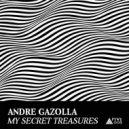 Andre Gazolla - Sacrade Dance (Original Mix)