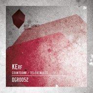 KErf - Countdown (Original Mix)