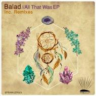 Balad - Magnetic Mountain (Original Mix)