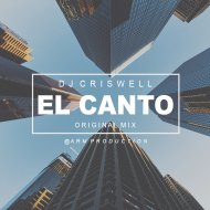 Dj Criswell - El Canto (Original mix)