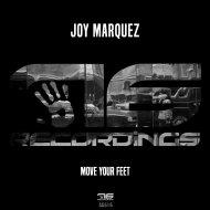 Joy Marquez  - Move Your Feet (M. Rodriguez Remix)