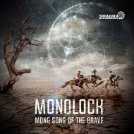Monolock - Mong Song Of The Brave (Original Mix)