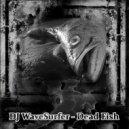 DJ WaveSurfer - Dead Fish ()