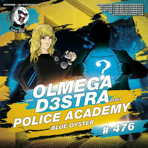 Police Academy  - Blue Oyster (Olmega and d3stra remix)