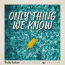 Alle Farben Ft. Kelvin Jones & YOUNOTUS - Only Thing We Know (Original Mix)