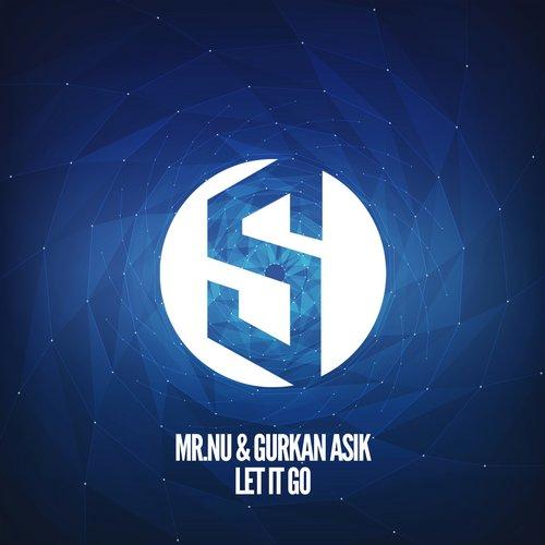 Mr.Nu & Gurkan Asik  - Let It Go  (Extended Mix)