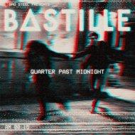 Bastille - Quarter Past Midnight (Nathan C Remix)