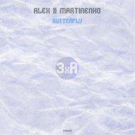 Alex ll Martinenko - Butterfly  (Original Mix)