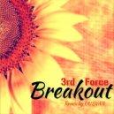 3rd Force  - Breakout (UUSVAN Remix)