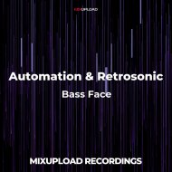 Automation & Retrosonic - Bass Face (Original Mix)