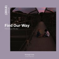 Midnight Kids, Klei - Find Our Way (Original Mix)
