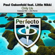 Paul Oakenfold feat. Little Nikki - Only Us  (Extended Mix)