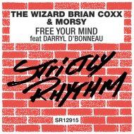 The Wizard Brian Coxx, Morsy feat. Darryl D\'Bonneau - Free Your Mind (Original Mix)
