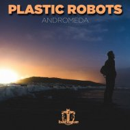 Plastic Robots - Danger (Original Mix)