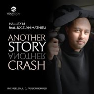 Hallex M feat. Jocelyn Mathieu - Another Story, Another Crash  (Reelsoul Instrumental)