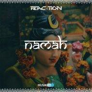 Reaction - Namah  (Original Mix)