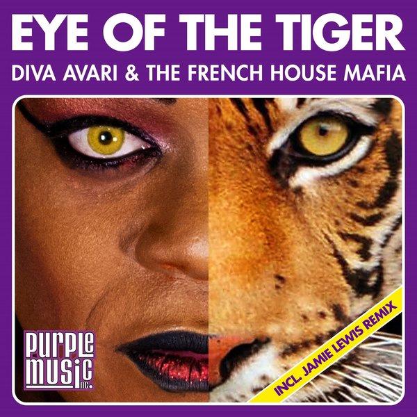 Diva Avari & The French House Mafia - Eye Of The Tiger (Original Disco Mix)