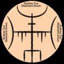 AndreyTus - Shamans Drum vol 86 ()