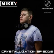 MiKey - Crystallization Episode #034 [Record Deep] (01-07-2018)