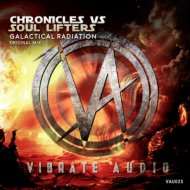 Chronicles vs Soul Lifters - Galactical Radiation  (Extended Mix)
