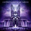 Astrix & Vertical Mode - Seven Gates  (Original Mix)
