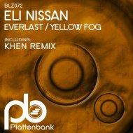 Eli Nissan - Everlast (Original Mix)