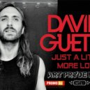 David Guetta - Just a Little More Love  (ART PRYDE Remix)