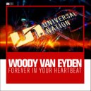 Woody van Eyden - Forever In Your Heartbeat (Extended Mix)