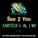 Sairtech feat. al l bo - See 2 You (Original Mix)