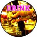 Drink - Bish I Might Be (Original Mix)