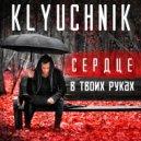 Klyuchnik  - Сердце в твоих руках (Dabro Remix)