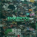 Leemz & DJ A.M.G & Keyboard Chris - Esquentou (Original Mix)