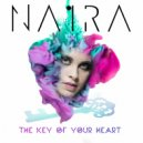 Naira - The Key of Your Heart (Original Mix)