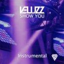 Veluzz - Show You Instrumental (Instrumental Mix)