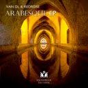 VAN DL  &  REDROSE  - Arabesque (Beau Di Angelo & M.I.M.E Remix)