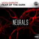 Voolgarizm - Fear of the Dark  (Extended Mix)