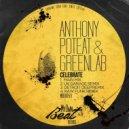 Anthony Poteat & Greenlab  - Celebrate (Uk Garage Remix)
