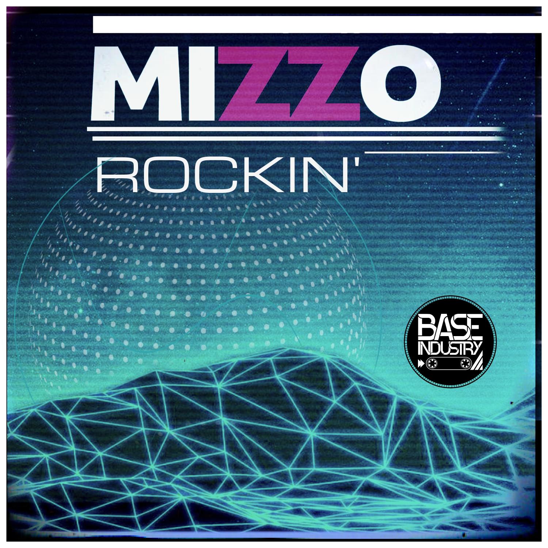 6a388942a29f Mizzo - Rockin  (Original Mix)