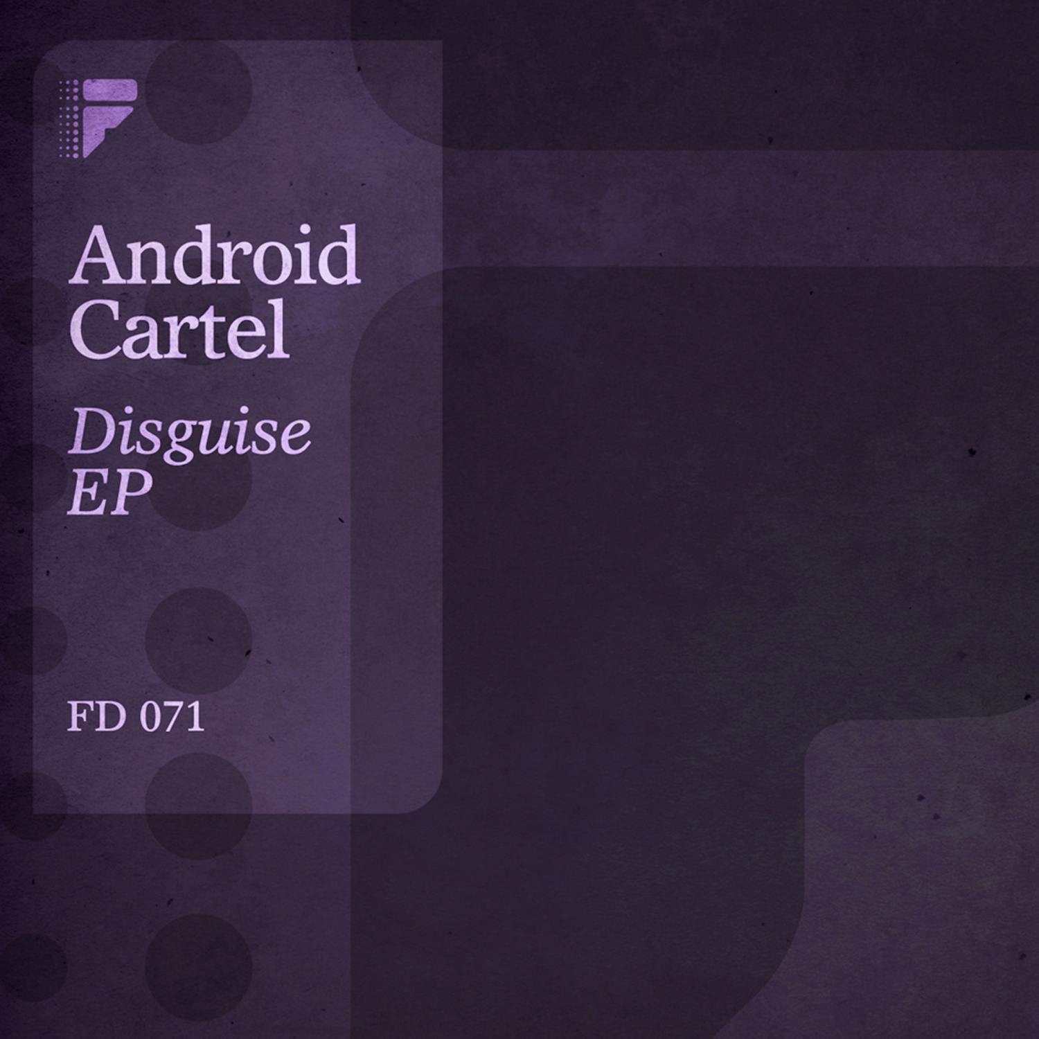 Android Cartel - Disguise (Original Mix)