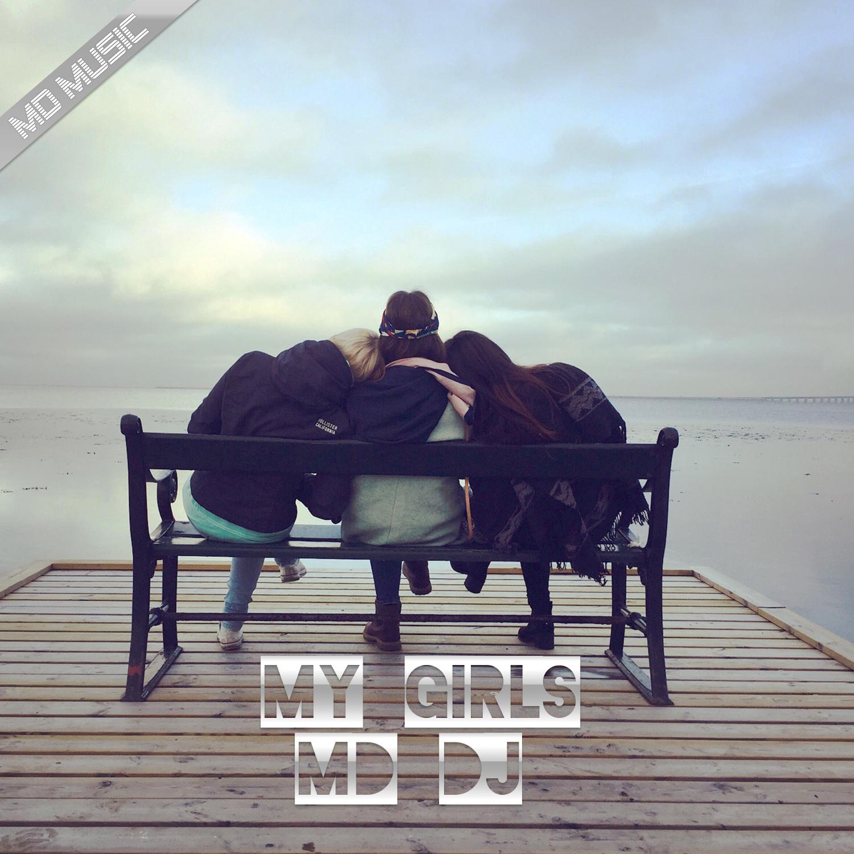 MD Dj - My Girls (Original Mix)