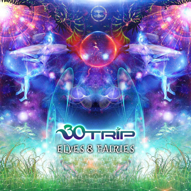 30trip - Elves & Fairies (Original Mix)