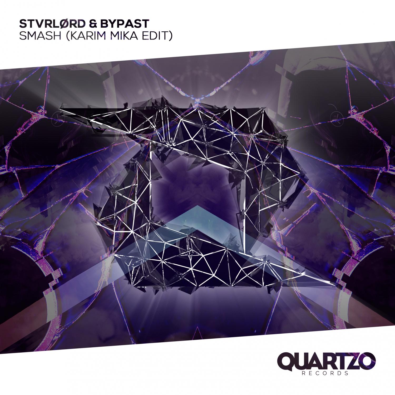 STVRLØRD & BYPAST - Smash (Karim Mika Extended Edit)