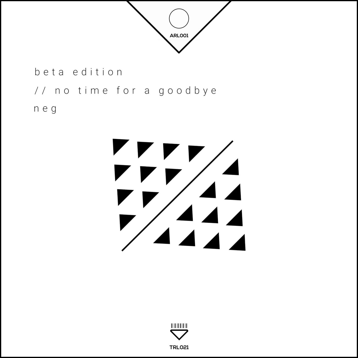 Beta Edition - No Time For a Goodbye (Original Mix)
