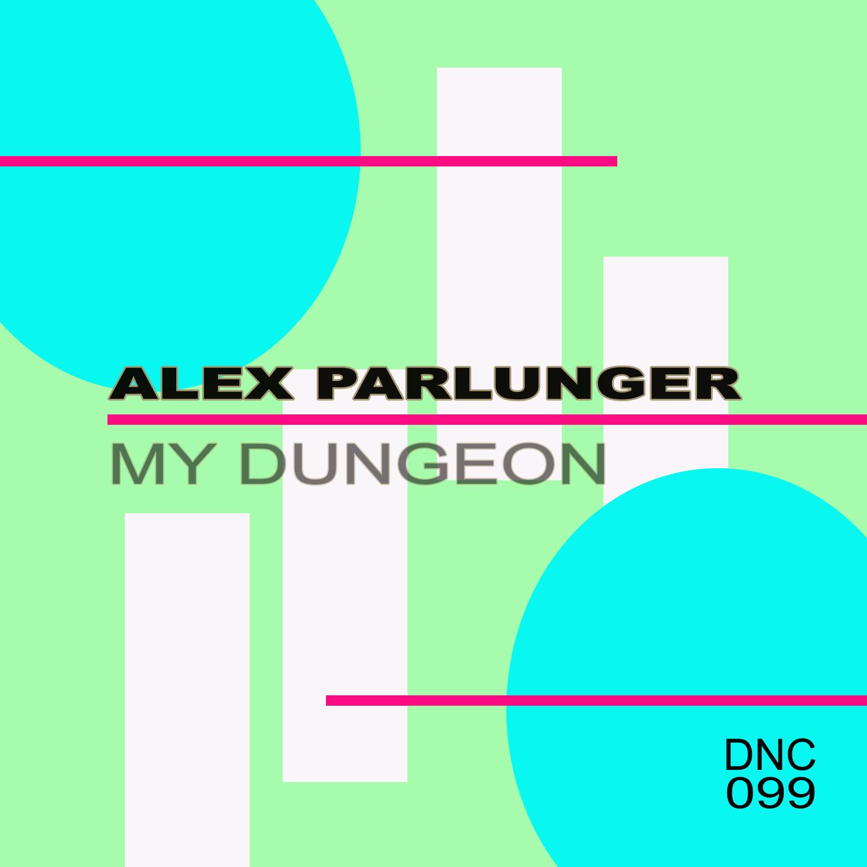 Alex Parlunger - My Dungeon (Dark Mix)